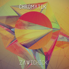 Zawichick EP Chromatik