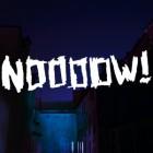 Noooow