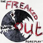 The Freaked Out