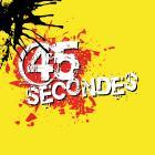 45 Secondes