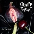 Oedipe Throat