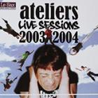 Ateliers live sessions 2