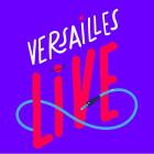 Versailles live #1