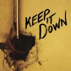 Keep It Down #EP