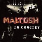 Maltosh en concert
